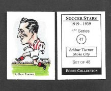Stoke City Arthur Turner 47 (FC)